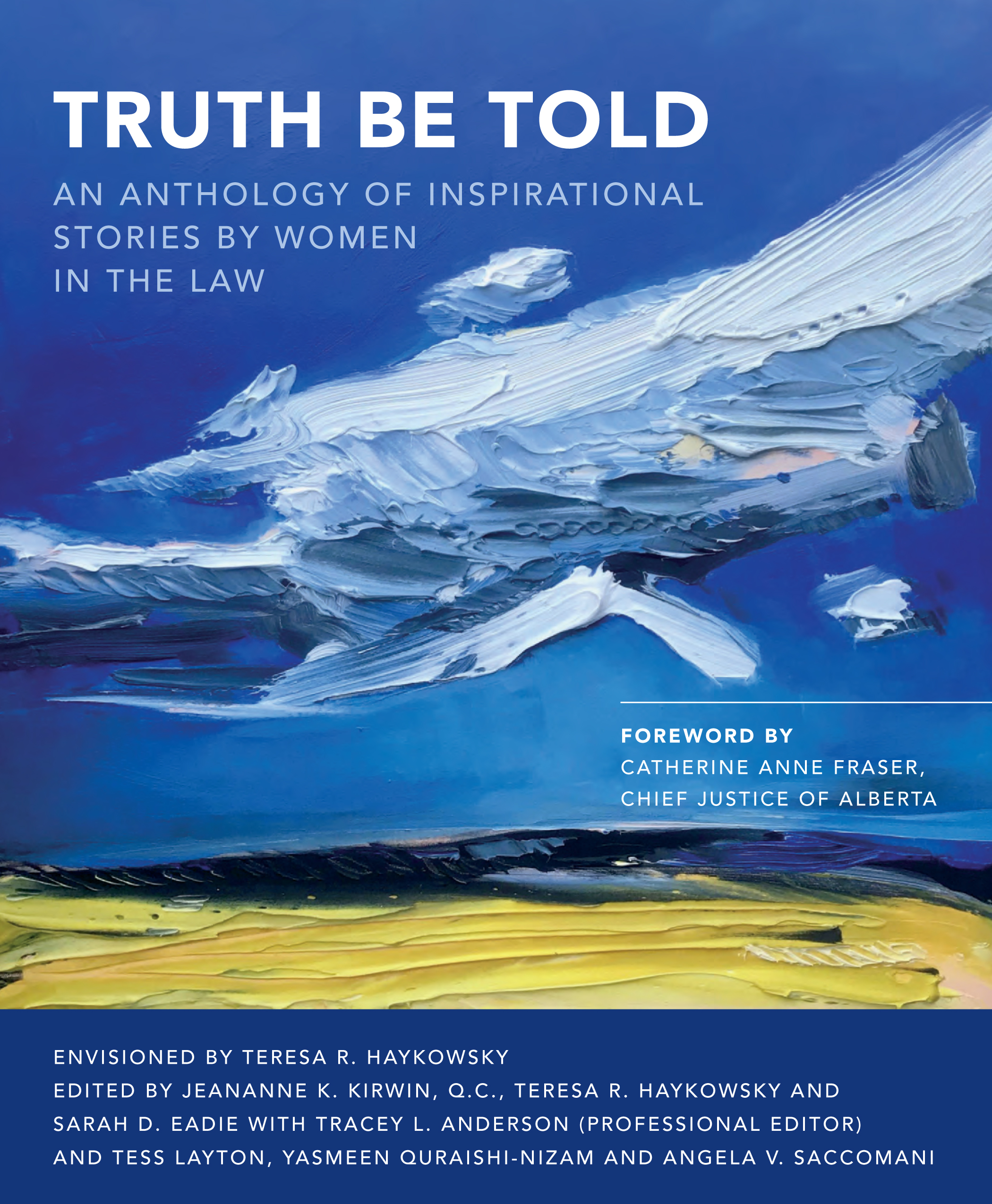 Truth Be Told: An Anthology of Inspirational Stories by Women in the Law