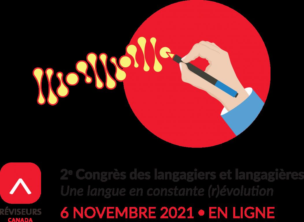 Illustration d'une main dessinant des formes jaunes avec un crayon. Texte : 2e congrès des langagiers et langagières « Une langue en constante (r)évolution » : 6 novembre 2021, en ligne